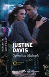 Operation Midnight, Davis, Justine