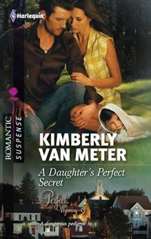 A Daughter's Perfect Secret, Van Meter, Kimberly