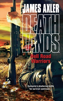 Hell Road Warriors, Axler, James
