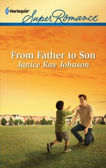 From Father to Son, Johnson, Janice Kay