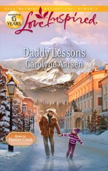 Daddy Lessons: A Fresh-Start Family Romance, Aarsen, Carolyne