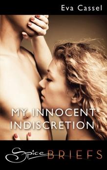 My Innocent Indiscretion, Cassel, Eva
