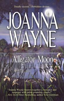 Alligator Moon, Wayne, Joanna