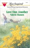 LOVE ONE ANOTHER, Hansen, Valerie