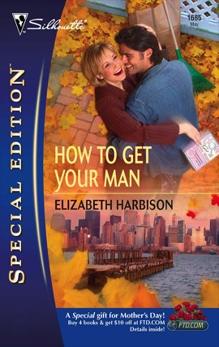How To Get Your Man, Harbison, Elizabeth