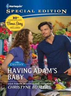 Having Adam's Baby, Crosby, Susan & Butler, Christyne & Rimmer, Christine & Thayne, RaeAnne & Kirk, Cindy & Wilkins, Gina