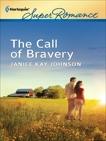 The Call of Bravery, Johnson, Janice Kay