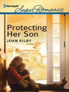 Protecting Her Son, Kilby, Joan