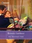 For Momma's Sake, Gardner, Bonnie
