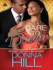 Dare to Dream, Hill, Donna