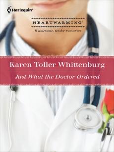 Just What the Doctor Ordered, Whittenburg, Karen Toller