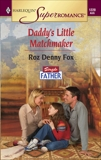 Daddy's Little Matchmaker, Fox, Roz Denny