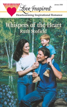 WHISPERS OF THE HEART, Scofield, Ruth