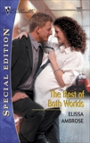 The Best of Both Worlds, Ambrose, Elissa