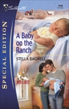 A Baby on the Ranch, Bagwell, Stella