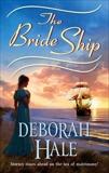The Bride Ship, Hale, Deborah