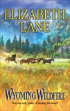 Wyoming Wildfire, Lane, Elizabeth
