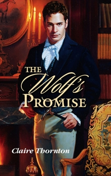 THE WOLF'S PROMISE, Thornton, Claire