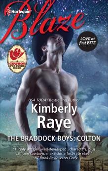 The Braddock Boys: Colton, Raye, Kimberly