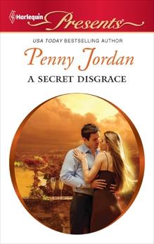 A Secret Disgrace: A Secret Baby Romance, Jordan, Penny