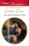 The Replacement Wife, Crews, Caitlin