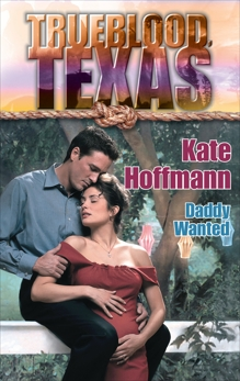 DADDY WANTED, Hoffmann, Kate