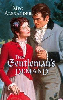 THE GENTLEMAN'S DEMAND, Alexander, Meg