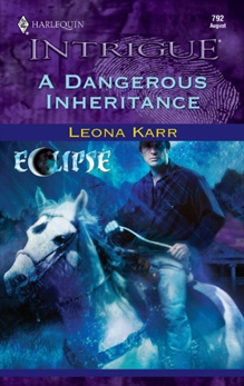A Dangerous Inheritance, Karr, Leona