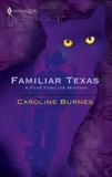Familiar Texas, Burnes, Caroline