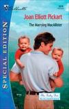 THE MARRYING MACALLISTER, Pickart, Joan Elliott