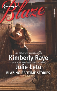 Blazing Bedtime Stories, Volume VIII: An Anthology, Raye, Kimberly & Leto, Julie
