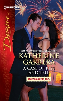 A Case of Kiss and Tell, Garbera, Katherine