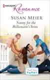 Nanny for the Millionaire's Twins, Meier, Susan