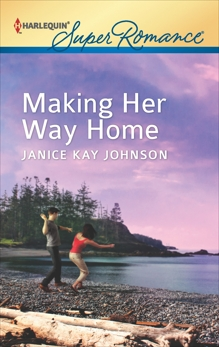 Making Her Way Home, Johnson, Janice Kay