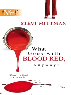 What Goes with Blood Red, Anyway?, Mittman, Stevi