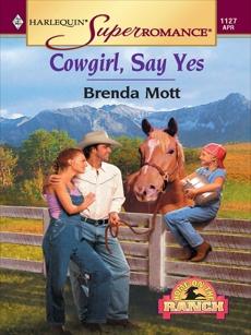 COWGIRL, SAY YES, Mott, Brenda
