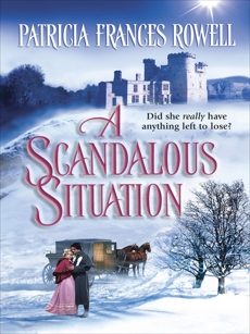 A Scandalous Situation, Rowell, Patricia Frances