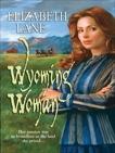 Wyoming Woman, Lane, Elizabeth