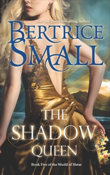 The Shadow Queen, Small, Bertrice