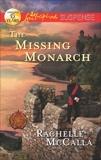 The Missing Monarch, McCalla, Rachelle