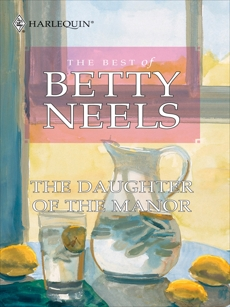 The Daughter of the Manor, Neels, Betty