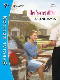 HER SECRET AFFAIR, James, Arlene
