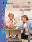 DATELINE MATRIMONY, Wilkins, Gina