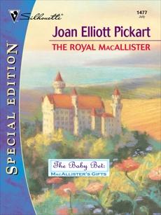 THE ROYAL MACALLISTER, Pickart, Joan Elliott