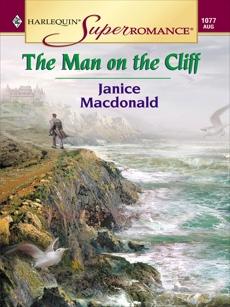 THE MAN ON THE CLIFF, Macdonald, Janice