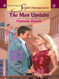 THE MAN UPSTAIRS, Bauer, Pamela