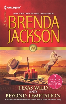 Texas Wild & Beyond Temptation: An Anthology, Jackson, Brenda