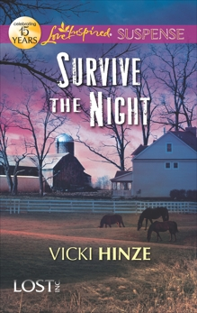 Survive the Night: Faith in the Face of Crime, Hinze, Vicki
