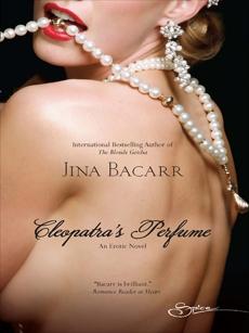 Cleopatra's Perfume, Bacarr, Jina