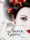 The Blonde Geisha, Bacarr, Jina